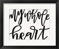 Framed My Whole Heart