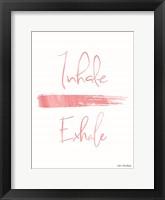 Framed Inhale, Exhale