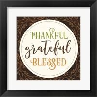 Framed Thankful Grateful Blessed
