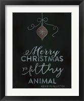 Framed Ya Filthy Animal