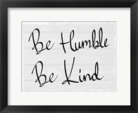 Framed Kind and Humble