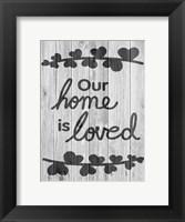 Framed Loving Home