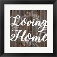 Framed Loving Home