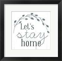 Framed Let's Stay Home