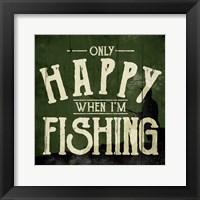 Framed Happy Fishing