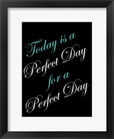Framed Perfect Day