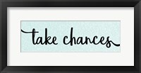 Framed Take Chances