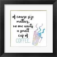 Framed Just Coffee 10