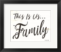 Framed This is us - Family