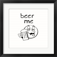 Framed Beer Me