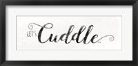Framed Let's Cuddle