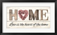 Framed Love is the Heart of the Home
