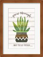 Framed Grow Through What You Go Through