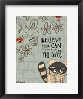Framed Believe You Can - Raccoon