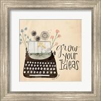 Framed Grow Your Ideas