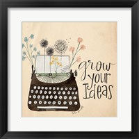 Framed Grow Your Ideas