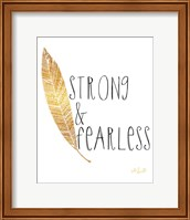 Framed Strong and Fearless