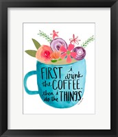 Framed Coffee Then Things
