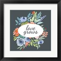 Framed Love Grows