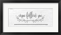 Framed Come Follow Me