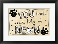Framed You Had Me at Meow