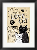 Framed All You Need is Love and a Cat