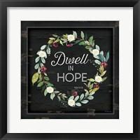 Framed Dwell in Hope