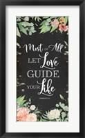 Framed Let Love Guide Your Life
