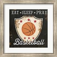 Framed Eat, Sleep, Pray, Basketball
