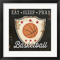 Framed Eat, Sleep, Pray, Basketball