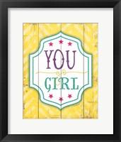 Framed You Go Girl