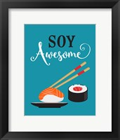 Framed Soy Awesome Sushi