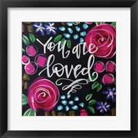 Framed You Are Loved