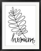 Framed Hosanna