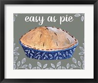Framed Easy As Pie
