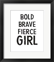 Framed Bold, Brave, Fierce Girl