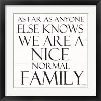 Framed Nice Normal Family