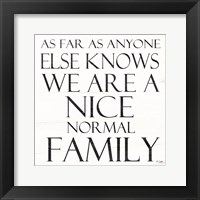 Framed Nice Normal Family