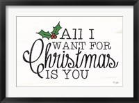 Framed All I Want for Christmas