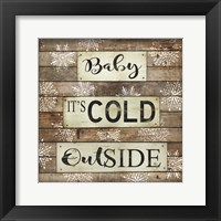 Framed Baby It's Cold Outside