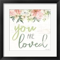 Framed Floral You Are Loved