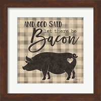 Framed Let There be Bacon