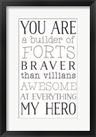 Framed You are a Builder of Forts