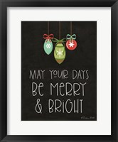 Framed May Your Days Be Merry & Bright