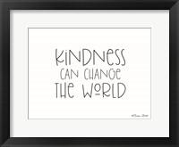 Framed Kindness Can Change the World