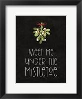 Framed Meet Me Under the Mistletoe