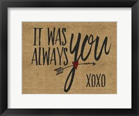 Framed It Was Always You