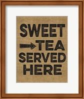 Framed Sweet Tea Served Here