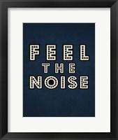 Framed Feel the Noise on Blue