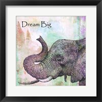 Framed Elephant Dream Big